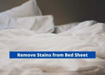 How To Remove any Stain from Bed Sheet