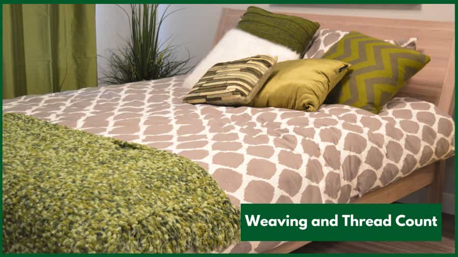 How Weaving and Thread Count Affect Quality of Bed Sheet