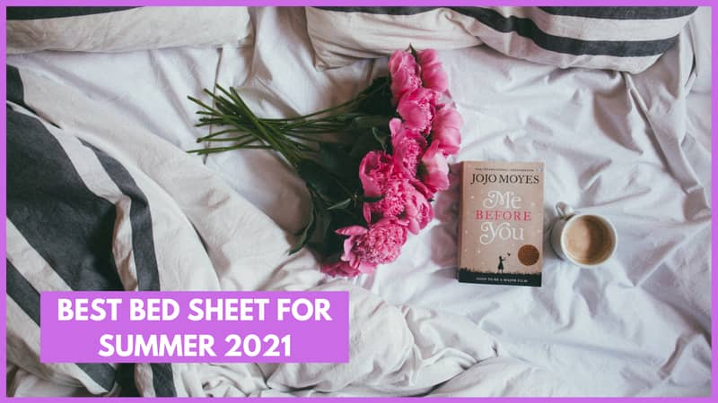 Best Bed Sheet for Summer 2021