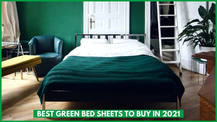 Best Green Colored Bed Sheets To Buy in 2021