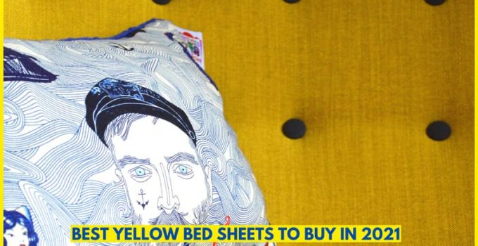 Best Yellow Bed Sheets To Buy in 2021