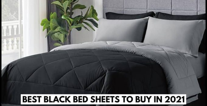 Best Black Bed Sheets To Buy in 2021